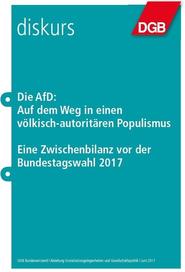 Die AfD: Auf dem Weg in einen völkisch-autoritären Populismus