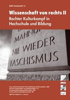 """Studienheft """"Wissenschaft von rechts II - Rechter Kulturkampf in Hochschule und Bildung"""""""