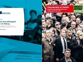 """Bild: Titel von """"Neutral gegenüber rassistischen und rechtsextremen Positionen von Parteien?"""" vom Deutschen Institut für Menschenrechte und von """"Demokratie in Gefahr. Handlungsempfehlungen zum Umgang mit der AfD"""" der Amadeu Antonio Stiftung"""